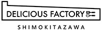 DELICIOUS FACTORY 下北沢/株式会社フードテラス 求人情報